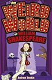 The Weird World of William Shakespeare