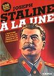 Staline � la une: L'histoire vue par...