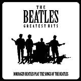 Bornagen Beatles - The Beatles Greatest Hits