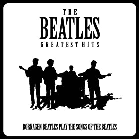 Bornagen Beatles - The Beatles Greatest Hits