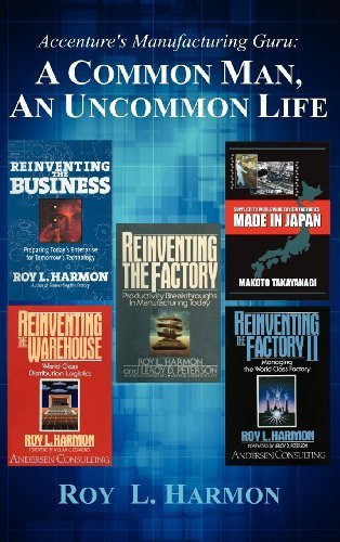 accentures-manufacturing-guru-a-common-man-an-uncommon-life-by-harmon-roy-l-2012-hardcover