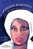 Gendered Resistance: Women, Slavery, and the Legacy of Margaret Garner (New Black Studies Series)