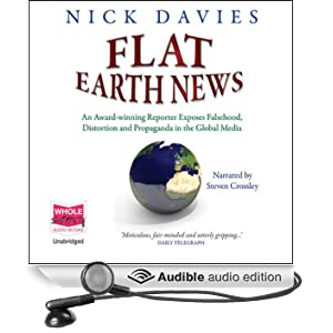 Flat Earth News (Unabridged)
