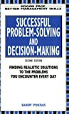 img - for Successful Problem-solving and Decision-making (Better Management Skills) book / textbook / text book