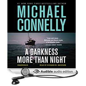 A Darkness More than Night: Harry Bosch Series, Book 7 (Unabridged)