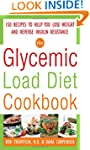 The Glycemic-Load Diet Cookbook: 150...