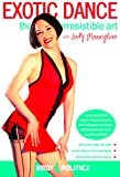 Exotic Dance: The Irresistible Art, with Lady M: Exotic dance instruction, Exotic dance how-to, Exotic dance routines