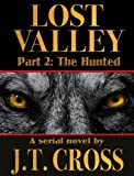 Lost Valley: The Hunted (Part 2)