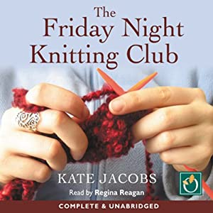 The Friday Night Knitting Club Audiobook