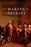 The Making of a Patriot: Benjamin Franklin at the Cockpit (Critical Historical Encounters)