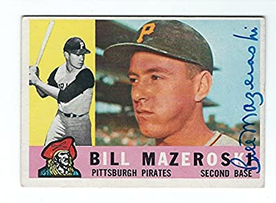 Autographed Bill Mazeroski Pittsburgh Pirates 1960 TOPPS Card #55 w/COA