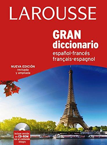 Gran Diccionario. Español-Francés. Francés-Español (Larousse - Lengua Francesa - Diccionarios Generales)