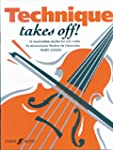 Technique Takes Off!: (Solo Violin) (...