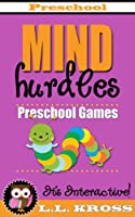 Preschool Games (Interactive Books For Kids): Mind Hurdles (English Edition)