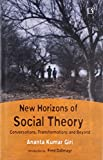 img - for New Horizons of Social Theory Conversation, Transformations and Beyound book / textbook / text book