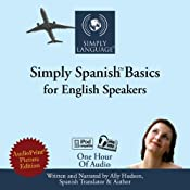 Simply Spanish Basics: For English Speakers | [Ally Hudson]