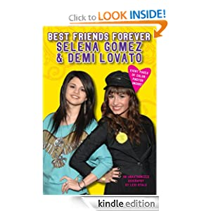 Selena Gomez Biography Book on Friends Forever  Selena Gomez   Demi Lovato  An Unauthorized Biography