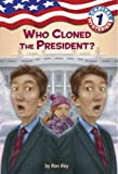 Capital Mysteries #1: Who Cloned the President? (A Stepping Stone Book(TM))