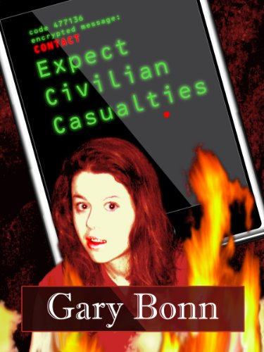 Expect Civilian Casualties: Young Adult Paranormal Action Adventure
