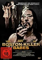 Boston Killer Babes - B�se M�dchen, blutige N�chte
