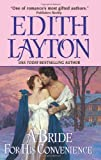 A Bride For His Convenience (0061253677) by Edith Layton