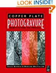 Copper Plate Photogravure: Demystifyi...