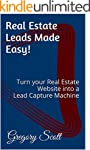 Real Estate Leads Made Easy!: Turn yo...