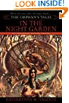 The Orphan's Tales: In the Night Gard...