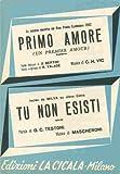 PRIMO AMORE (UN PREMIER AMOUR) TU NON ESISTI