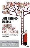 Talento, motivaci�n e inteligencia (pack): Las claves para una educaci�n eficaz