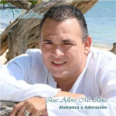 Que Aflore Mi Alma by Salmista Valdivia