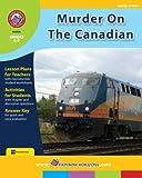 Murder on the Canadian Novel Study Guide (Eric Wilson Set)