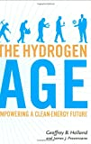 img - for Hydrogen Age, The: Empowering a Clean-Energy Future book / textbook / text book