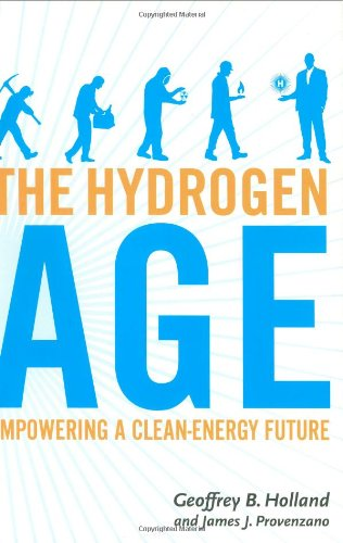 Hydrogen Age, The: Empowering A Clean-Energy Future