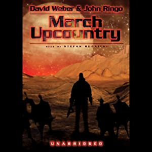 March Upcountry: Prince Roger Series, Book 1 | [David Weber, John Ringo]