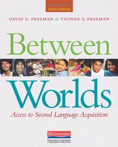 Between Worlds, Third Edition: Access to Second Language...