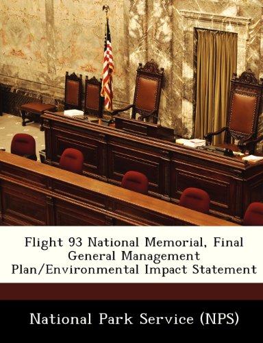 Flight 93 National Memorial, Final General Management Plan/Environmental Impact Statement