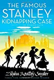 img - for The Famous Stanley Kidnapping Case (The Stanley Family) book / textbook / text book