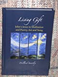 img - for Living Gift: John's Jesus in Meditation and Poetry, Art and Song book / textbook / text book