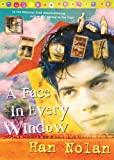 A Face in Every Window (0152064184) by Nolan, Han
