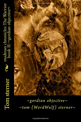 ~Gordian Objective~ (Madman Chronicles: The Warrior) (Volume 2) front-21273