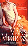 No Man's Mistress (0440236576) by Balogh, Mary