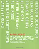 Theoretical Anxiety and Design Strategies in the Work of Eight Contemporary Architects (0262134438) by Moneo, Rafael