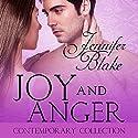 Joy and Anger Hörbuch von Jennifer Blake Gesprochen von: Deb Lyons