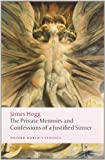 James Hogg The Private Memoirs and Confessions of a Justified Sinner (Oxford World's Classics)