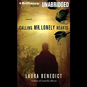 Calling Mr. Lonely Hearts | [Laura Benedict]