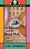img - for The Ghost and the Dead Deb (Haunted Bookshop Mystery) book / textbook / text book