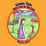 img - for Emma Tate Gets Lost at the Fete (Volume 2) book / textbook / text book