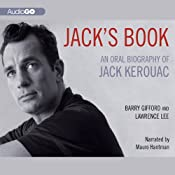 Jack's Book: An Oral Biography of Jack Kerouac | [Barry Gifford, Lawrence Lee]