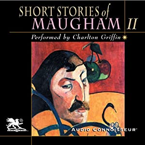 Short Stories of William Somerset Maugham, Volume 2 Audiobook